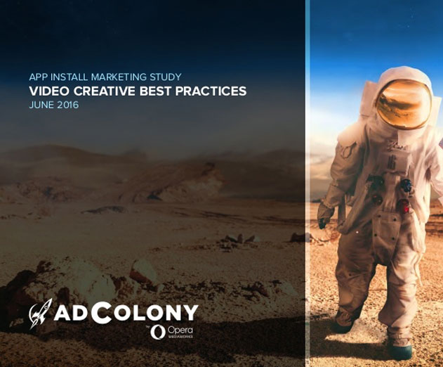 Adcolony Studies the Impact of Advertising Creative on App-Install Campaigns