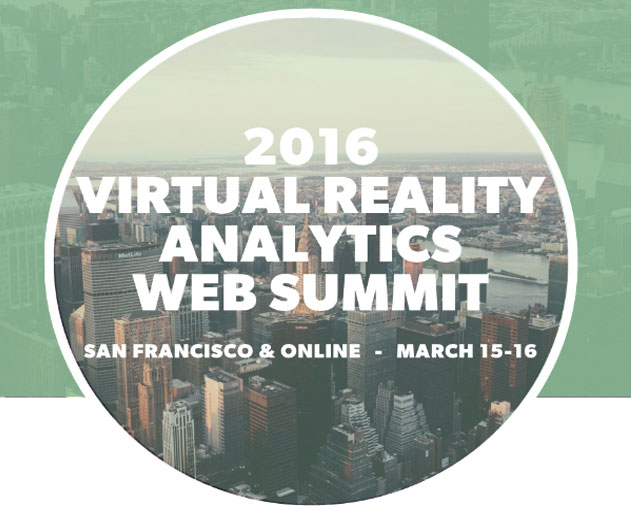 2016 Virtual Reality Analytics Web Summit Will Be On March 16