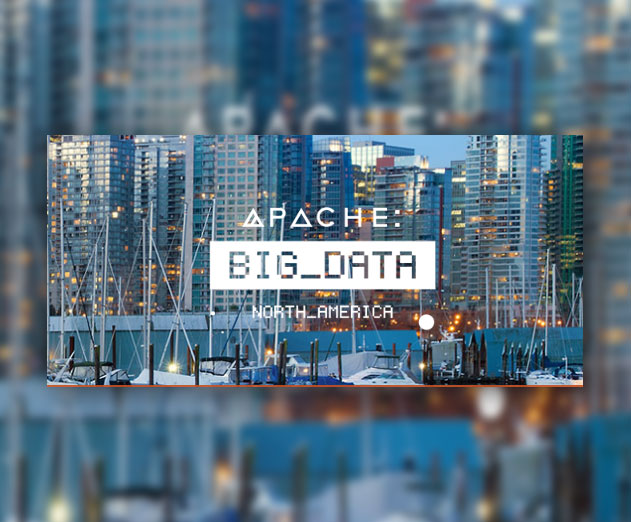 Apache Big Data North America Conference Will Be Held May 9-12 in Vancouver