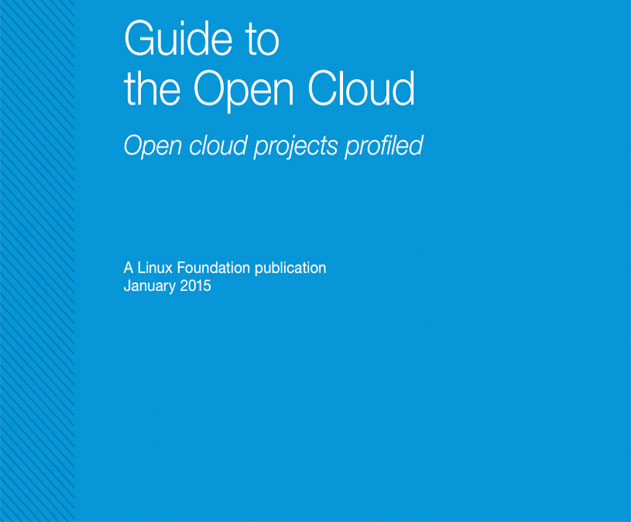 The Linux Foundation Announces Guide to Building and Deploying to the Open Cloud