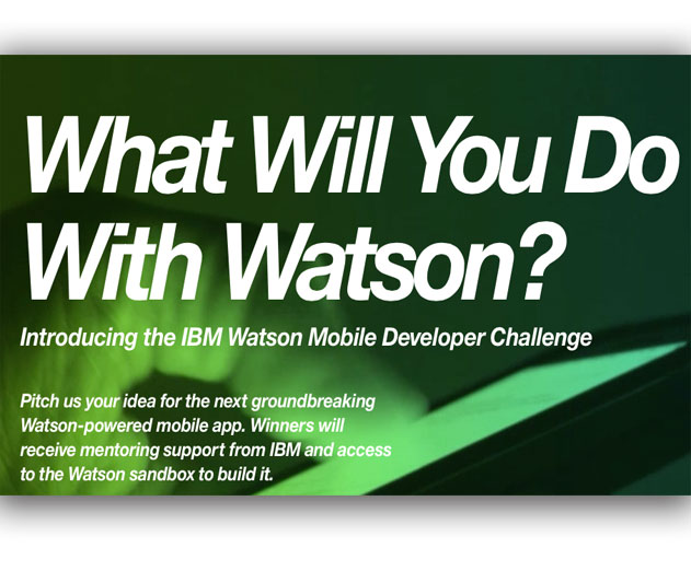 Elementary Watson: IBM Opens Watson Mobile Developer Challenge to Create Cognitive Computing Apps