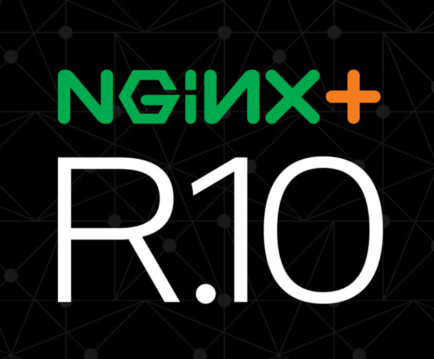 NGINX Plus Release 10 Lands