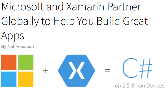Microsoft and Xamarin Partner to Encourage Development of Native iOS and Android Apps With C# and Visual Studio