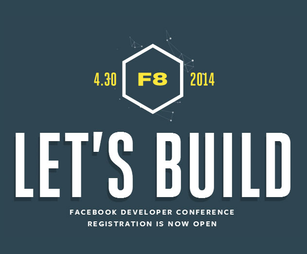 Facebook F8 Conference to be Held on April 30: You Can Bet App Marketing Will Be Front and Forward
