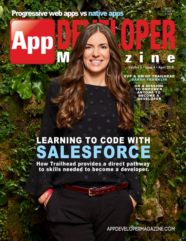 App Developer Magazine April-2018 for Apple and Android mobile app developers