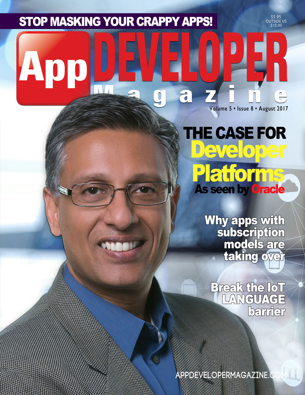 App Developer Magazine August-2017 for Apple and Android mobile app developers