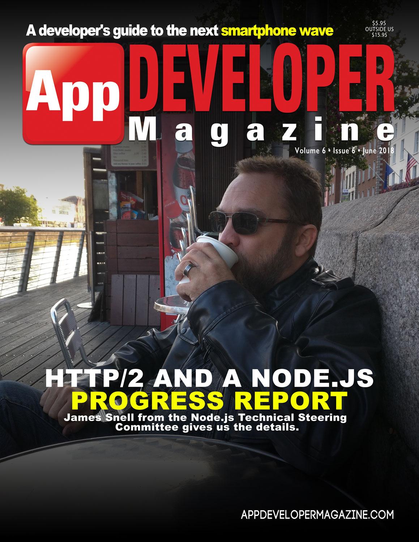 App Developer Magazine June-2018 for Apple and Android mobile app developers