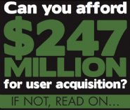 Can-You-Afford-$247-Million-For-User-Mobile-Acquisition