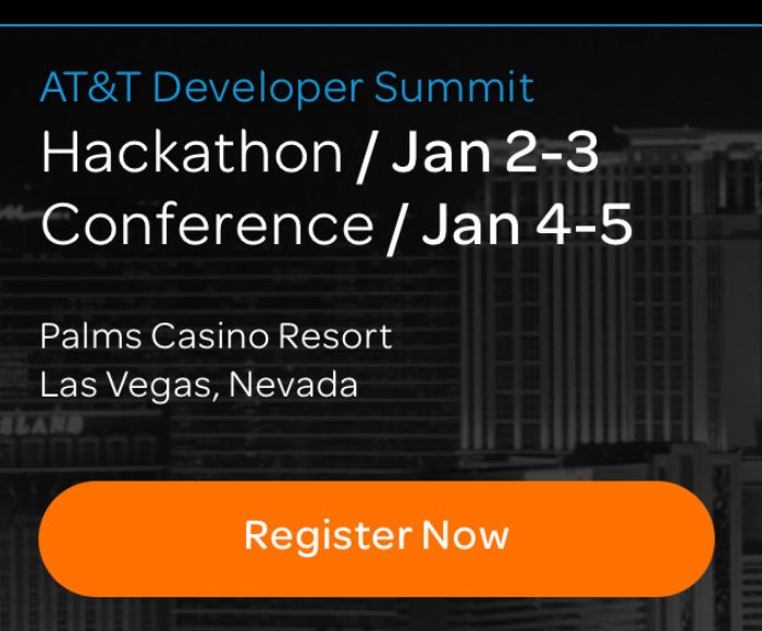 Theres Still Time to Get Travel Deals for the AT&T Developer Summit Conference and Hackathon