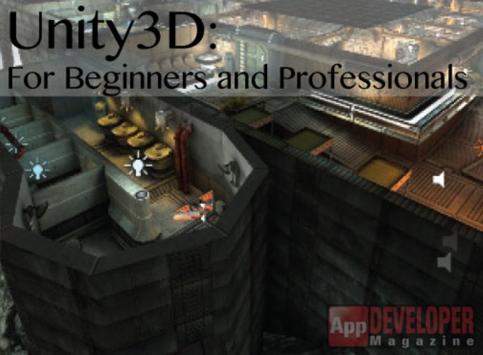 Unity3D: For Beginners and Professionals | App Developer