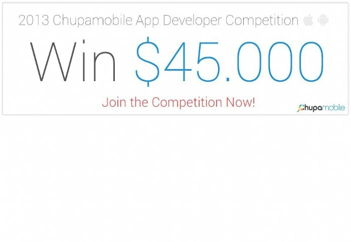Chupamobile Launches a $45,000 prize App Developing Competition