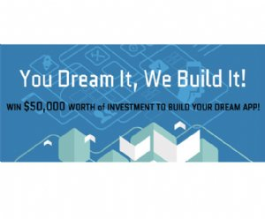 You Dream It, We Build It Competition Offers Up $50k To App Developers