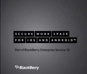 BlackBerry launches Secure Workspace to manage Android, iOS devices