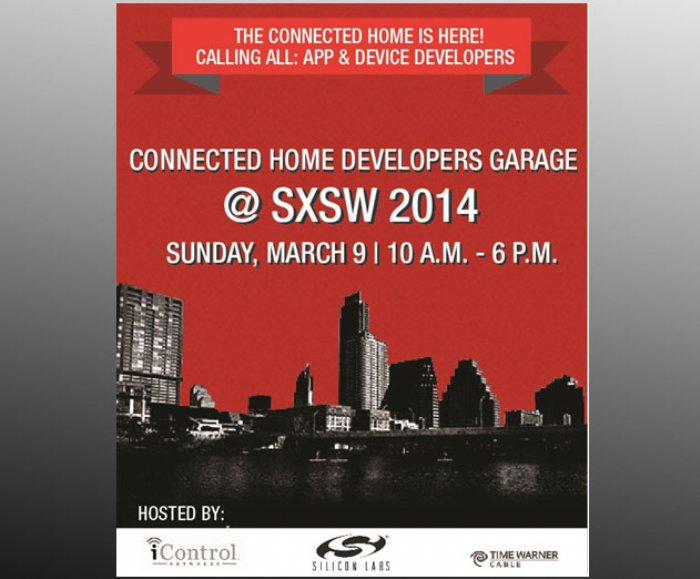 SXSW Watch: 2014 Connected Home Developers Garage to Attract App Developers Wanting to Plug into $71B Internet of Things Market