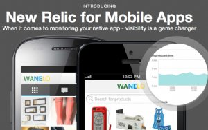 Monitor Your Apps with New Relic for Mobile Apps Software