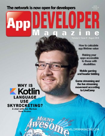 App Developer Magazine August-2018 for Apple and Android mobile app developers