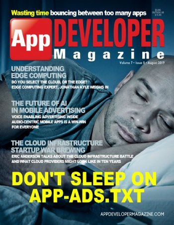 App Developer Magazine August-2019 for Apple and Android mobile app developers
