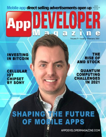 App Developer Magazine February-2021 for Apple and Android mobile app developers